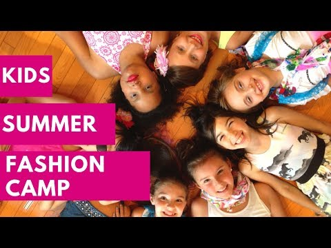 Fashion Camps And Fashion Summer Camps On The Camp Channel