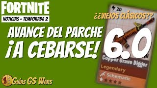 ADVANCE on FORTNITE'S PARCHE 6.0 SAVE THE WORLD! We will see CLASSIC OLDS in the Store :-)