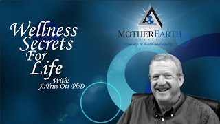 Wellness Secrets for Life Ep 4 - Angstrom, Ionic, & Water Soluble