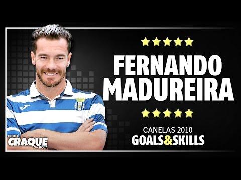 FERNANDO MADUREIRA ● Canelas 2010 ● Goals & Skills