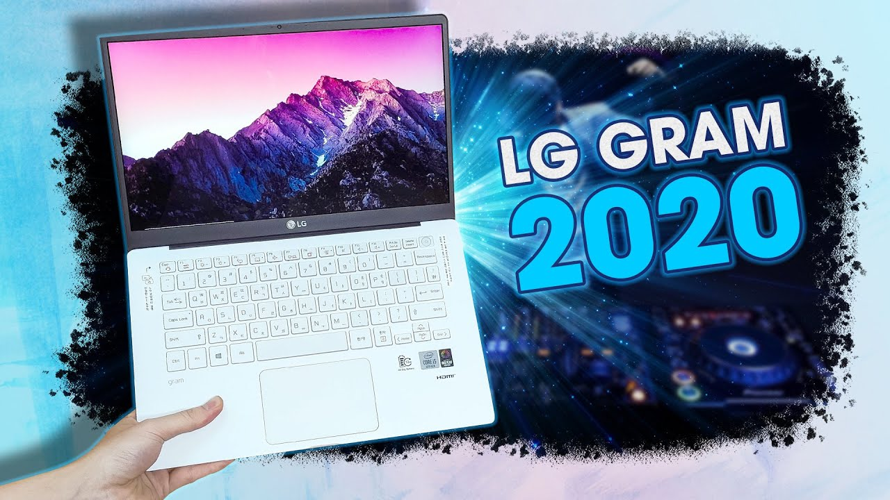 LG Gram 2020 – Siêu NHẸ, Siêu Bền, CPU Gen 10 đời mới