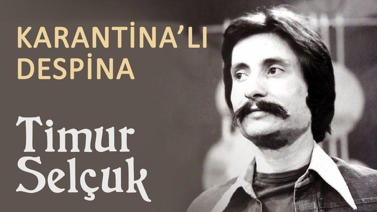 Timur Selçuk - Karantina'lı Despina (Official Audio)