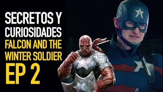 Falcon and the Winter Soldier Ep 2 I Secretos y curiosidades