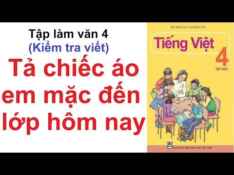 Tả Chiếc áo Em Mặc đến Lớp Hôm Nay (Kiểm Tra Viết) - Tập Làm Văn 4 - Tuần 15-Tiếng Việt 4 Trang 151