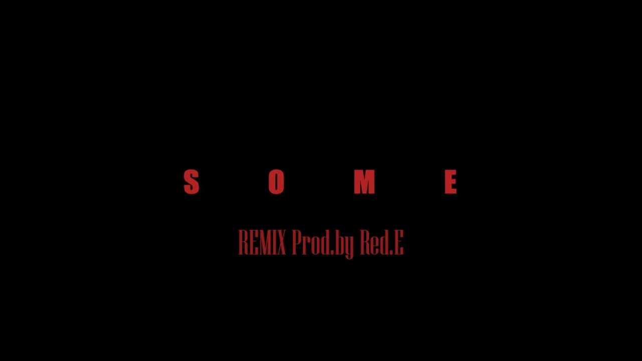 Download Holly Hood - Some feat. Gson [Remix] (Prod. by Red.E)
