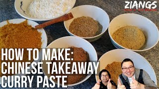 Ziangs: How to Make Chinese Takeaway Curry Paste by Takeaway Owners