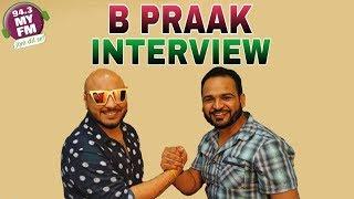 B PRAAK    INTERVIEW    RJ JASSI    MASSTAANI