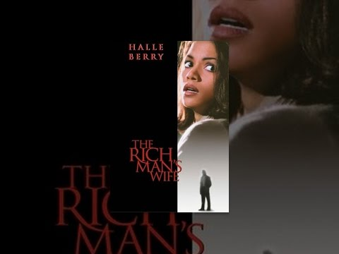 The Rich Man's Wife is listed (or ranked) 18 on the list The Best Halle Berry Movies