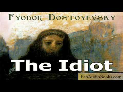 THE IDIOT - Part 1 of The Idot by Dostoyevsky - Unabridged audiobook - FAB