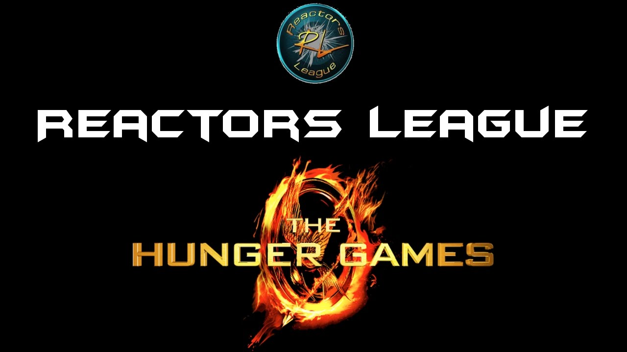 The Reactor S League Hunger Games Act 1 Youtube