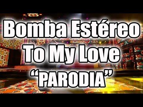 BOMBA ESTEREO - TO MY LOVE