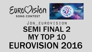 Eurovision 2016 Semi Final 2 | TOP 10 Qualifiers | VOICE COMMENT Predictions!