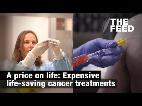A price on life: Expensive life-saving cancer treatments
