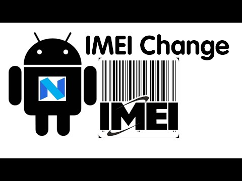 How To Change IMEI Android 7.0 Nougat