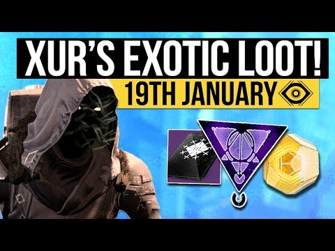 Destiny 2 | XUR LOCATION & EXOTICS! - Exotic Weapon, Armor Inventory & Fated Engram! (19th January)