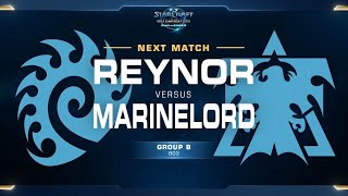 Reynor vs MarineLord ZvT - Group B Decider - WCS Challenger EU Season 1
