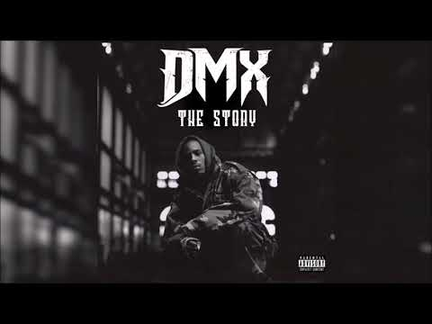 DMX - The Story (Explicit) 2018