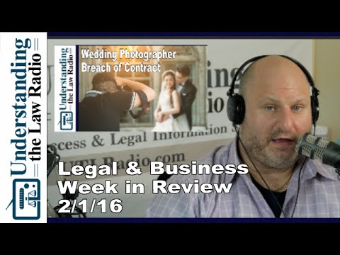 Legal & Business Week in Review 2/1/16