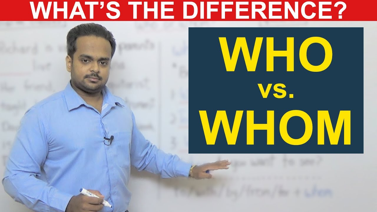 Download WHO vs. WHOM - What's the Difference? - English Grammar - When to Use Who or Whom