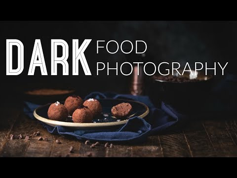 Dark Food Photography - SHOOTING and EDITING