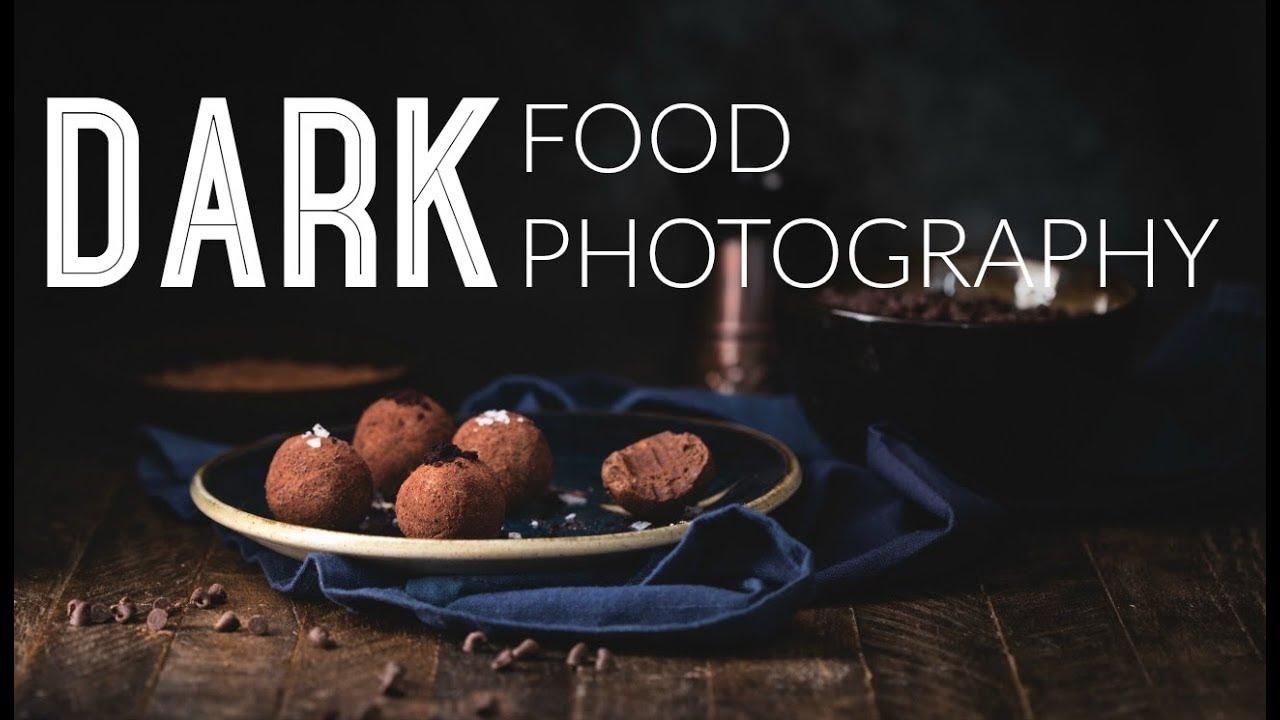 Dark Food Photography Shooting And Editing Youtube