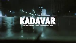 KADAVAR & THE COSMIC RIDERS OF THE BLACK SUN - Into The Night