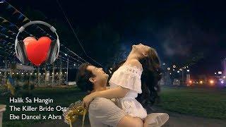 (OST)Halik Sa Hangin -  The Killer Bride theme song