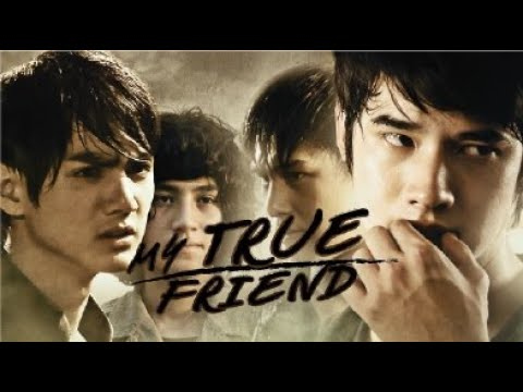 Full Thai Movie: Friends Never Die  English Subtitle