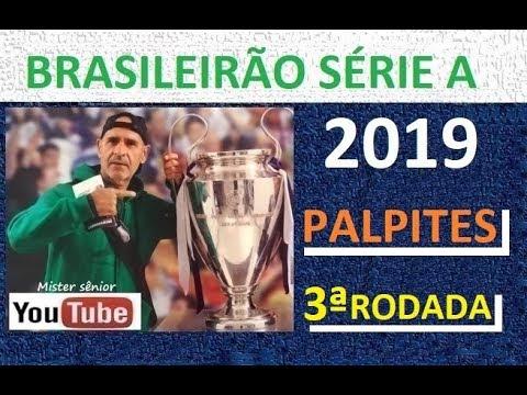 CAMPEONATO BRASILEIRO 2019 - SÉRIE A - TERCEIRA RODADA - PALPITES.