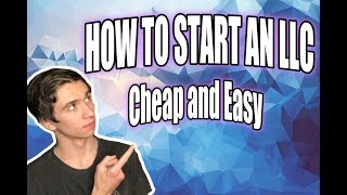 How to Create an LLC for $49 in 2019 | Easy and Cheap method