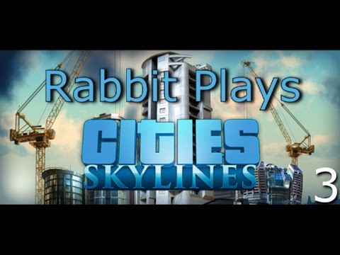 Let's Play! Cities: Skylines (Episode 3) - Slow Growth