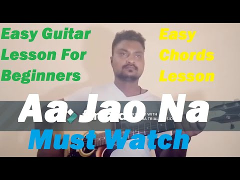 Aa Jao Na|| Guitar chords lesson|| Movie:Veere Di Wedding ||Singer:Shashwat Sachdev