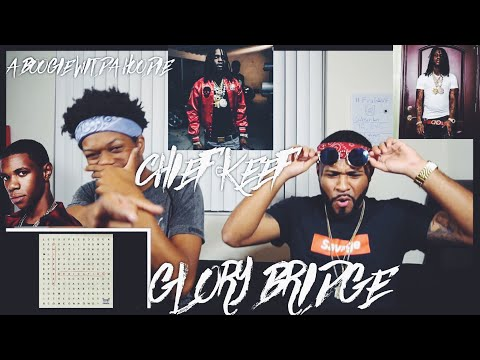 Chief Keef - Glory Bridge (feat. A Boogie Wit da Hoodie) (Dedication) | FVO Reaction