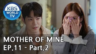 Mother of Mine   세상에서 제일 예쁜 내 딸 EP.11 - Part.2 [ENG, CHN, IND]