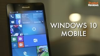 Windows 10 Mobile: 5 Features You Need to Know