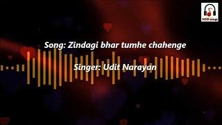 Zindagi bhar tumhe chahenge   Udit Narayan song   I Love You   MNR songs