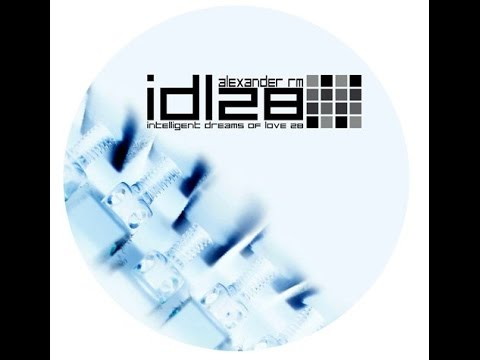 Alexander RM – IDL28 (non beat of beat mix) [2005, Only promo]