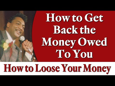 How to Get Back the Money Owed to You - Rev. Ike's How to Loose Your Money