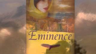 Eminence, A Novella
