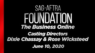The Business: Casting Directors Dixie Chassay & Rose Wicksteed