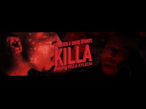 KILLA KYLEON | KILLA