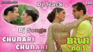 Chunari Chunari Hindi Dj Song Najim Remix.mp3