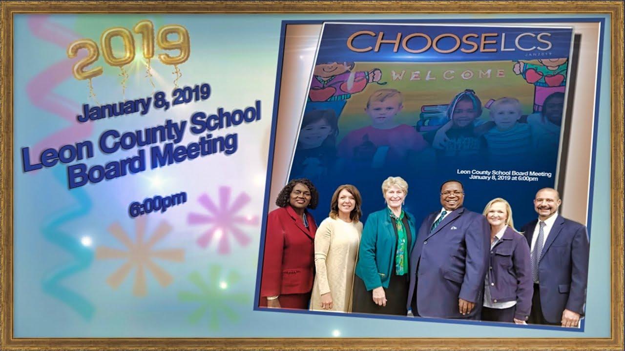 Leon County School Board Meeting - January 8, 2019 - YouTube