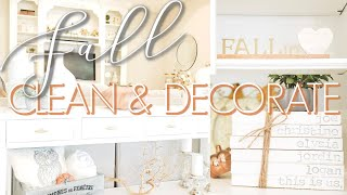 FALL CLEAN & DECORATE || DECORATE WITH ME 2019