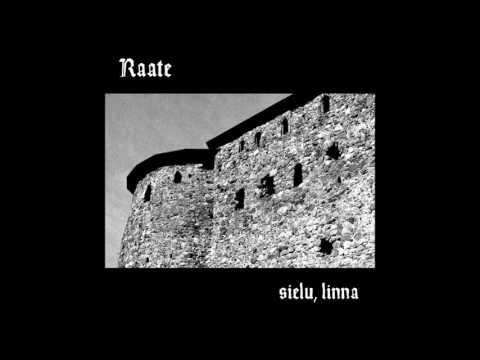 Raate - Sielu, Linna (Full Album)