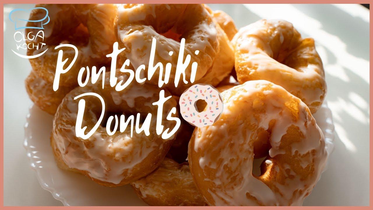 Pontschiki Donuts mit Zuckerguss Glasur - Einfaches Donuts Rezept | Zart und Saftig