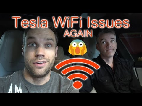 TESLA WIFI Issues... AGAIN!