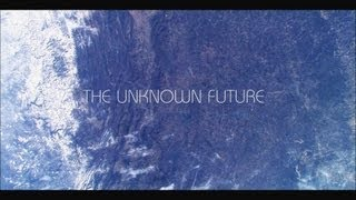 The Unknown Future | Film Cinematography  [HD]