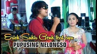 Eric Sukir Genk Pupusing Nelongso Duet Seru Feat Ayu Swara Pratiwi
