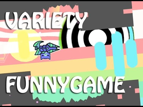 Variety - By FunnyGame (I don't know)